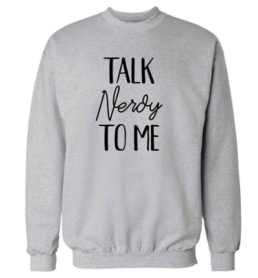 Talk nerdy to me adult's unisex grey sweater 2XL