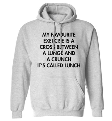 My favourite exercise is a cross between a lung and a crunch it's called lunch adults unisex grey hoodie 2XL