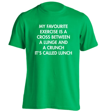 My favourite exercise is a cross between a lung and a crunch it's called lunch adults unisex green Tshirt 2XL