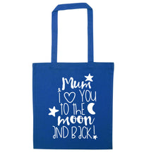 Mum I love you to the moon and back blue tote bag