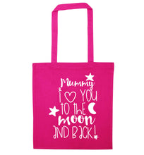 Mummy I love you to the moon and back pink tote bag
