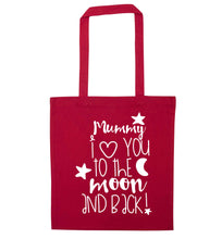 Mummy I love you to the moon and back red tote bag