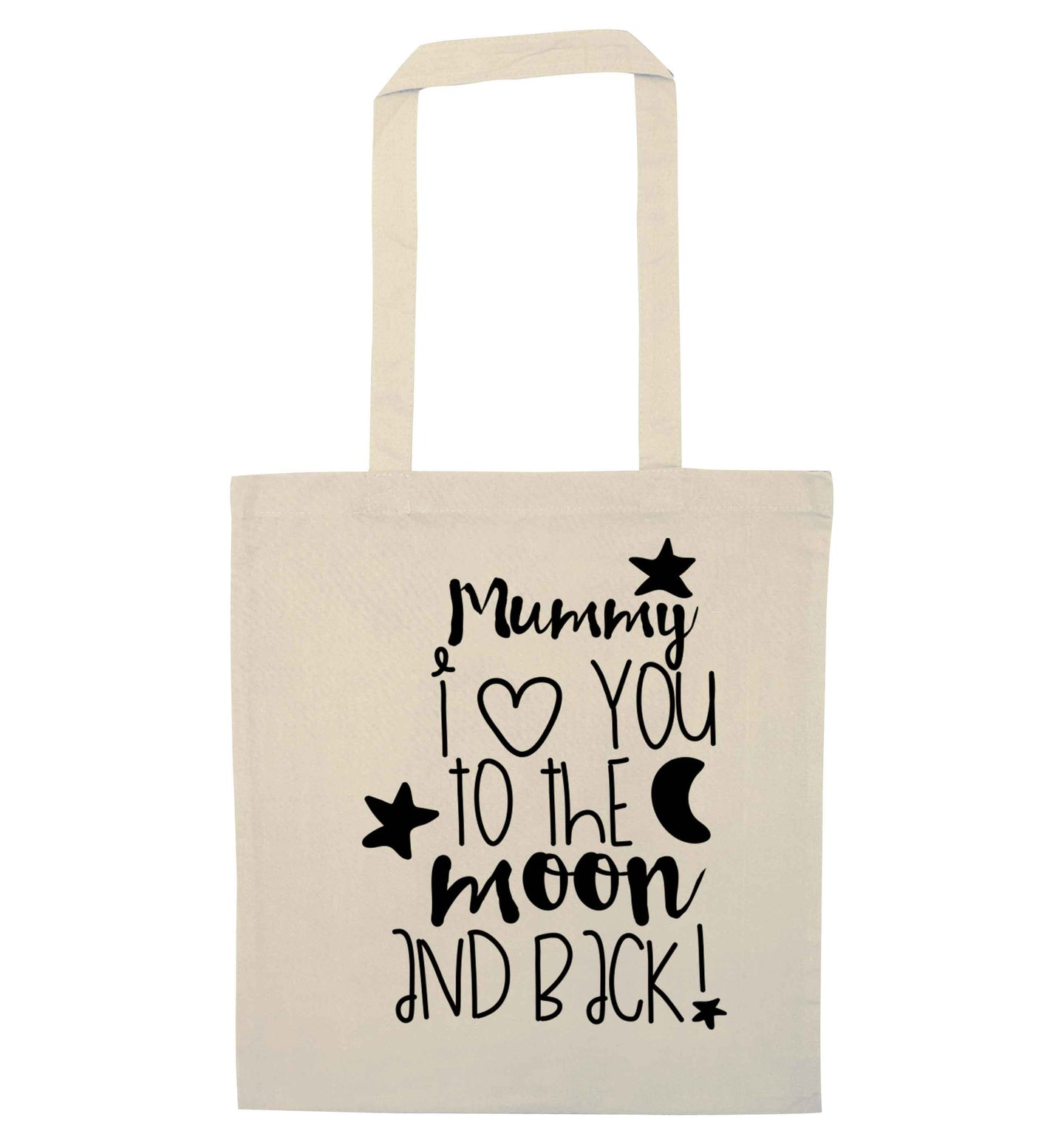 Mummy I love you to the moon and back natural tote bag