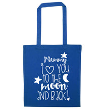 Mammy I love you to the moon and back blue tote bag