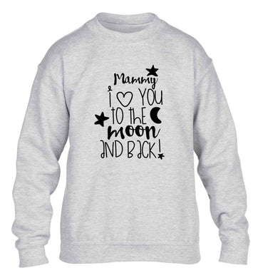 Mammy I love you to the moon and back children's grey sweater 12-13 Years