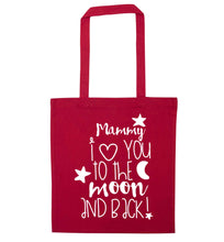 Mammy I love you to the moon and back red tote bag