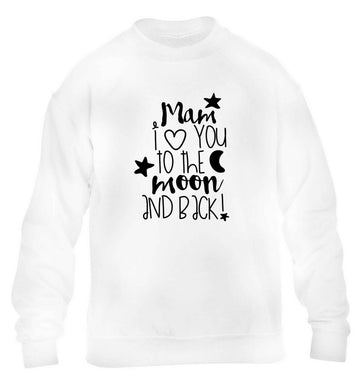 Mam I love you to the moon and back children's white sweater 12-13 Years