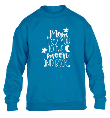 Mom I love you to the moon and back children's blue sweater 12-13 Years