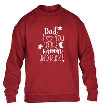 Dad I love you to the moon and back children's grey sweater 12-13 Years