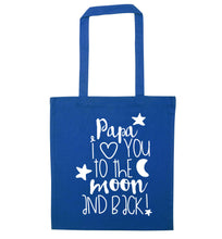 Papa I love you to the moon and back blue tote bag