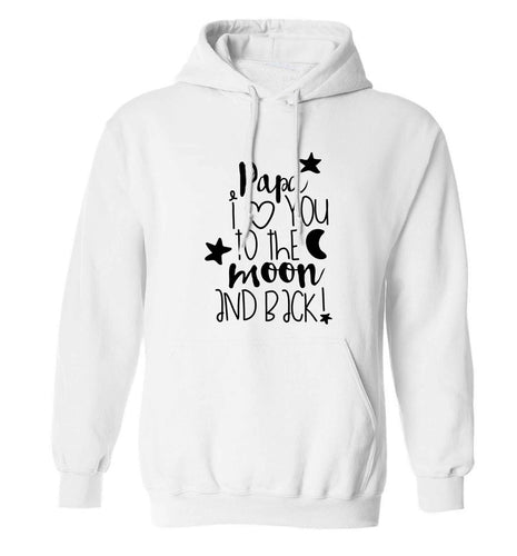 Papa I love you to the moon and back adults unisex white hoodie 2XL
