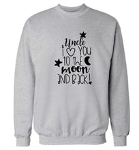Uncle I love you to the moon and back Adult's unisex grey  sweater 2XL