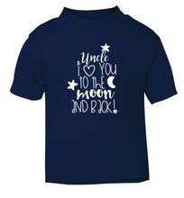 Uncle I love you to the moon and back navy Baby Toddler Tshirt 2 Years
