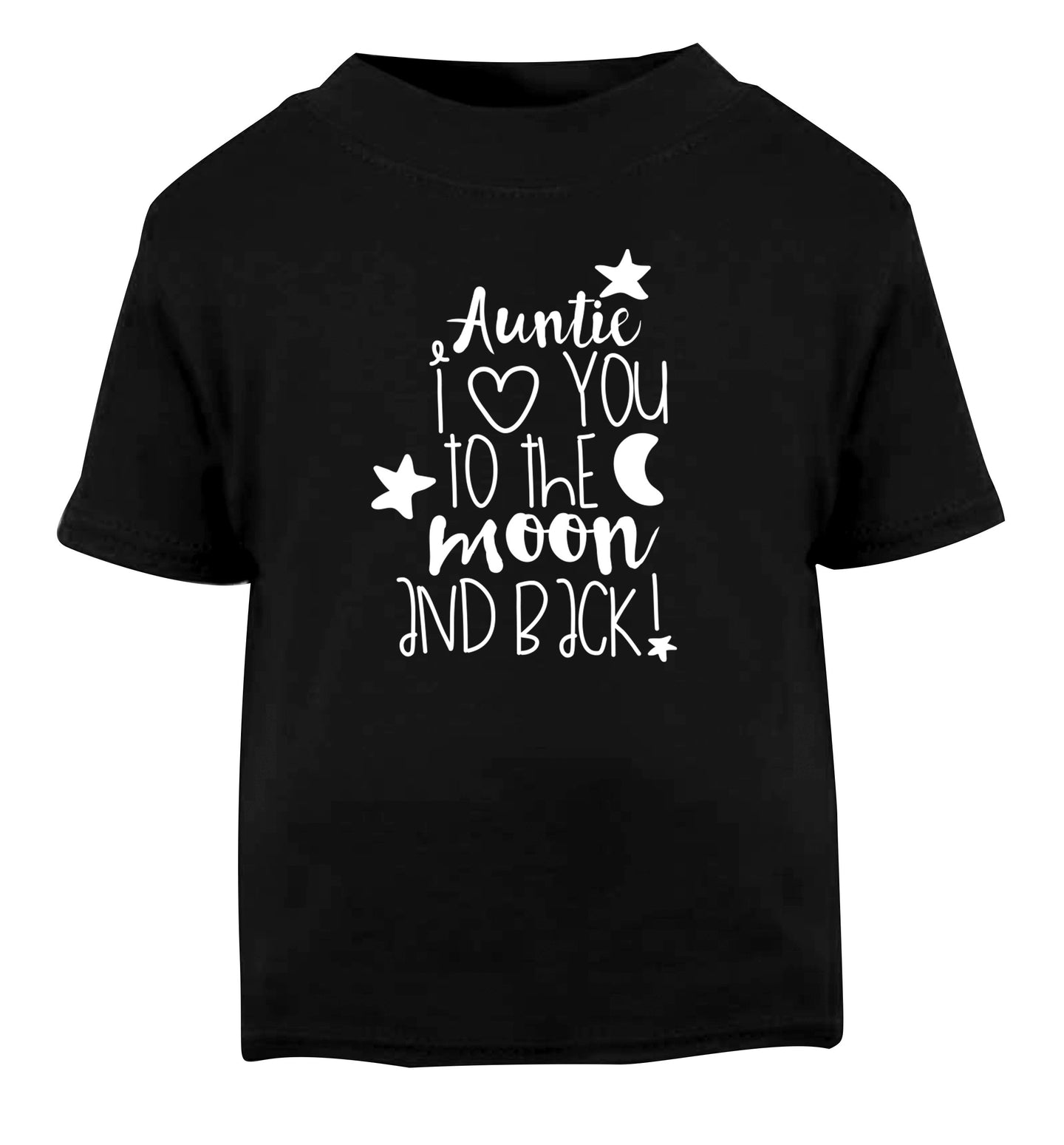 Auntie I love you to the moon and back Black Baby Toddler Tshirt 2 years