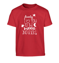 Aunty I love you to the moon and back Children's red Tshirt 12-14 Years