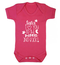 Sister I love you to the moon and back Baby Vest dark pink 18-24 months