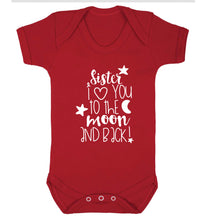 Sister I love you to the moon and back Baby Vest red 18-24 months