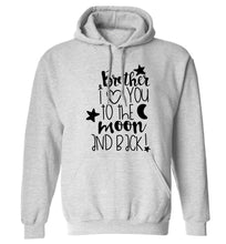 Brother I love you to the moon and back adults unisex grey hoodie 2XL