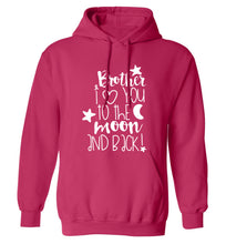 Brother I love you to the moon and back adults unisex pink hoodie 2XL