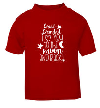 Great Grandad I love you to the moon and back red Baby Toddler Tshirt 2 Years
