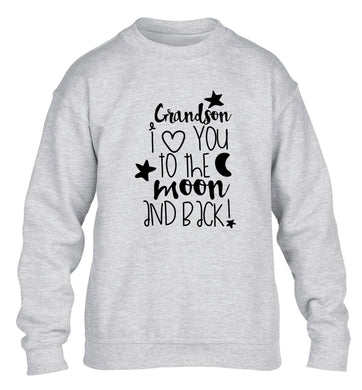 Grandson I love you to the moon and back children's grey  sweater 12-14 Years