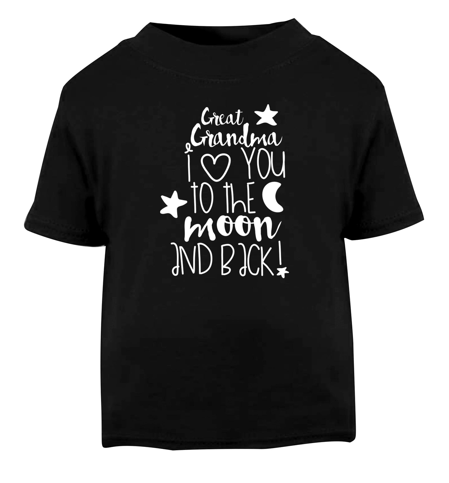 Great Grandma I love you to the moon and back Black Baby Toddler Tshirt 2 years