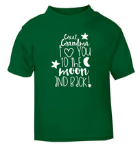 Great Grandma I love you to the moon and back green Baby Toddler Tshirt 2 Years