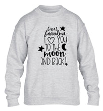 Great Grandma I love you to the moon and back children's grey  sweater 12-14 Years