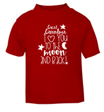 Great Grandma I love you to the moon and back red Baby Toddler Tshirt 2 Years