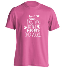 Great Nana I love you to the moon and back adults unisex pink Tshirt 2XL