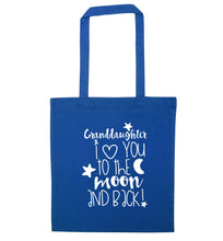 Granddaughter I love you to the moon and back blue tote bag