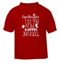 Granddaughter I love you to the moon and back red Baby Toddler Tshirt 2 Years