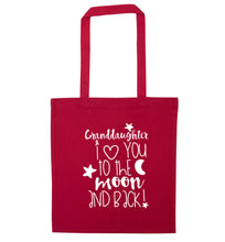 Granddaughter I love you to the moon and back red tote bag