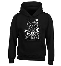 Daughter I love you to the moon and back children's black hoodie 12-14 Years