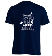 Daughter I love you to the moon and back adults unisex navy Tshirt 2XL