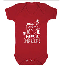 Daughter I love you to the moon and back Baby Vest red 18-24 months