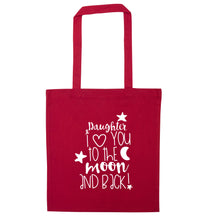 Daughter I love you to the moon and back red tote bag