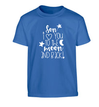 Son I love you to the moon and back Children's blue Tshirt 12-14 Years