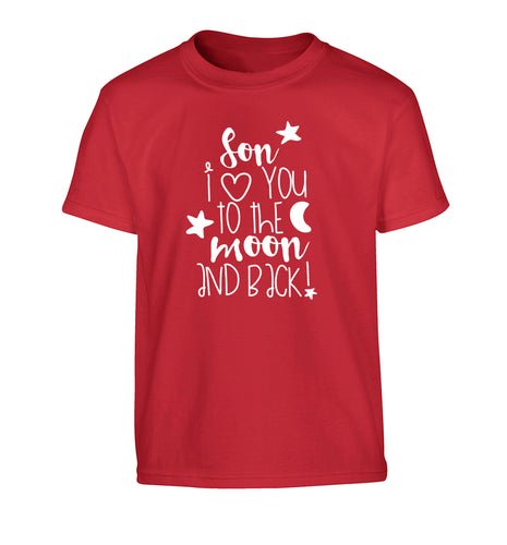 Son I love you to the moon and back Children's red Tshirt 12-14 Years