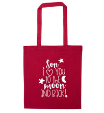Son I love you to the moon and back red tote bag