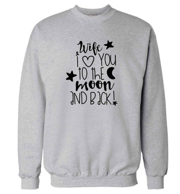Wife I love you to the moon and back adult's unisex grey sweater 2XL