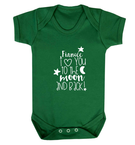 Fiancée I love you to the moon and back baby vest green 18-24 months