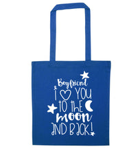 Boyfriend I love you to the moon and back blue tote bag