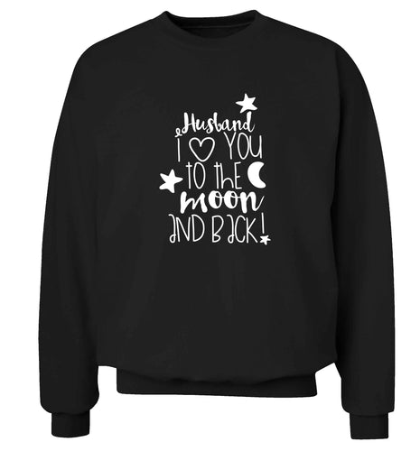 Husband I love you to the moon and back adult's unisex black sweater 2XL