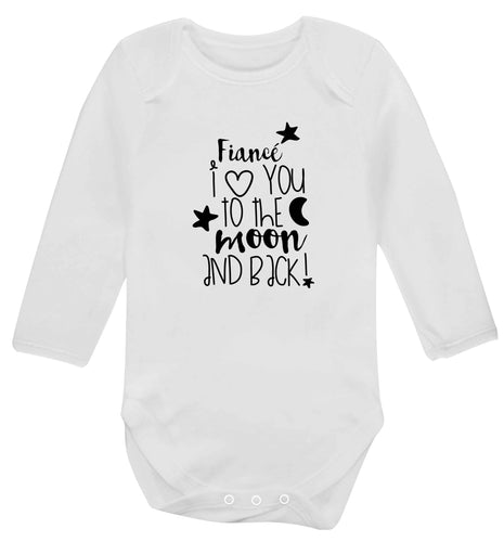 Fiancé I love you to the moon and back baby vest long sleeved white 6-12 months