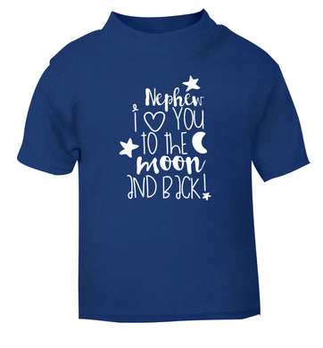 Nephew I love you to the moon and back blue Baby Toddler Tshirt 2 Years