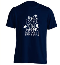 Nephew I love you to the moon and back adults unisex navy Tshirt 2XL