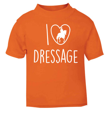 I love dressage orange baby toddler Tshirt 2 Years