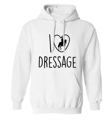 I love dressage adults unisex white hoodie 2XL