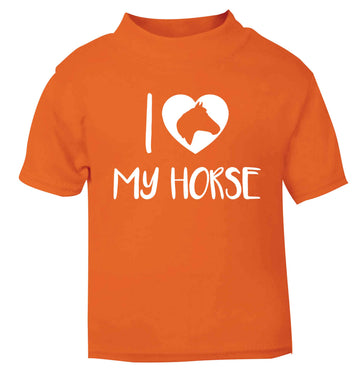 I love my horse orange baby toddler Tshirt 2 Years